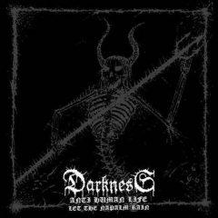 Darkness – Anti Human Life