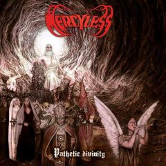 Mercyless – Pathetic Divinity