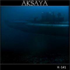 Aksaya – K-141