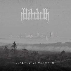 Möhrkvlth – A-dreñv Ar Vrumenn