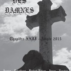 L'Antre Des Damnés – Chapitre XXII Juillet 2015