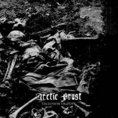 Arctic Frost – Exclusion Of Hope