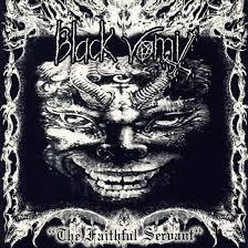 Black Vomit – The Faithful Servant