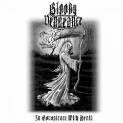 Bloody Vengeance – In Conspiracy With Death