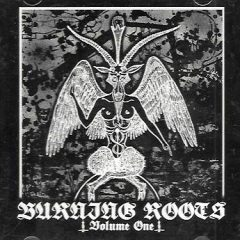 Burning Roots – Volume One