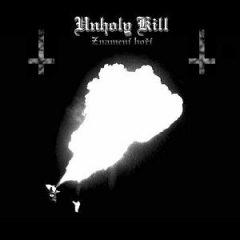 Unholy Kill – Znameni Hori