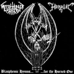 Waffenträger Luzifers/Heretic – Blasphemic Hymns For The Horned One