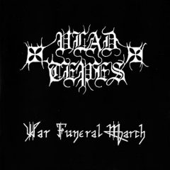 Vlad Tepes – War Funeral March