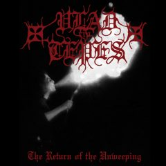 Vlad Tepes – The Retourn Of The Unweeping